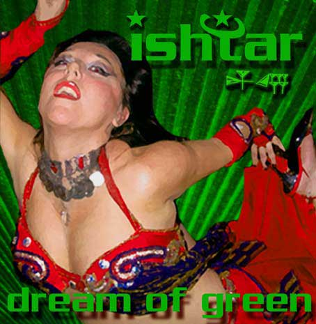 Ishtar :: Dream of Green